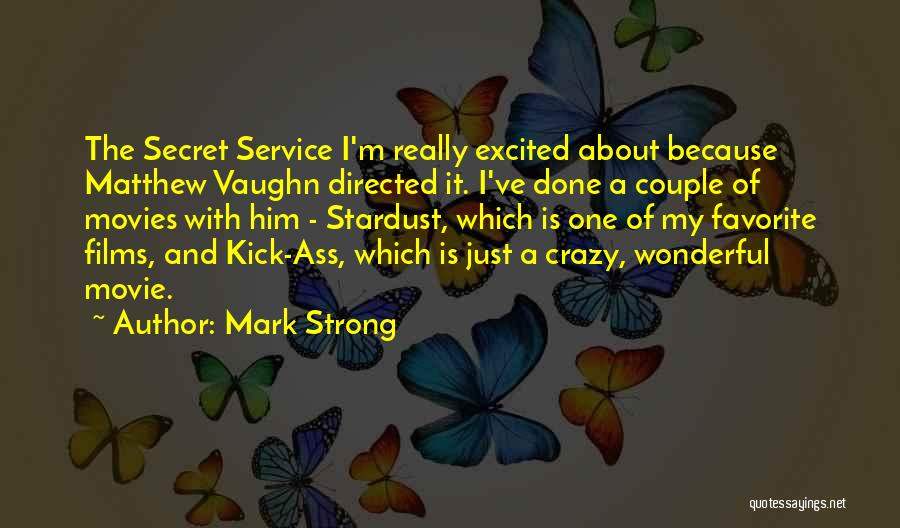A Wonderful Couple Quotes By Mark Strong