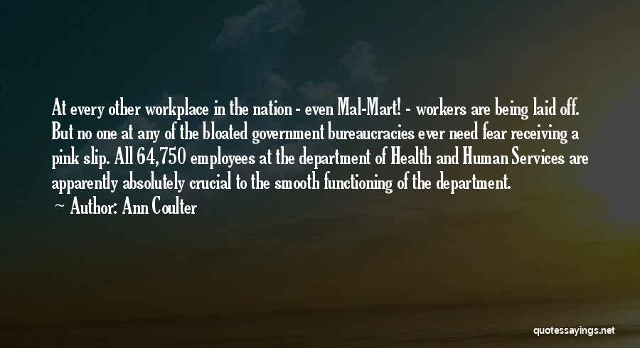 A Workplace Quotes By Ann Coulter