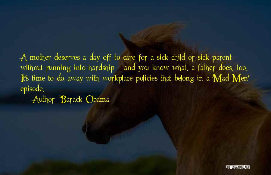 A Workplace Quotes By Barack Obama