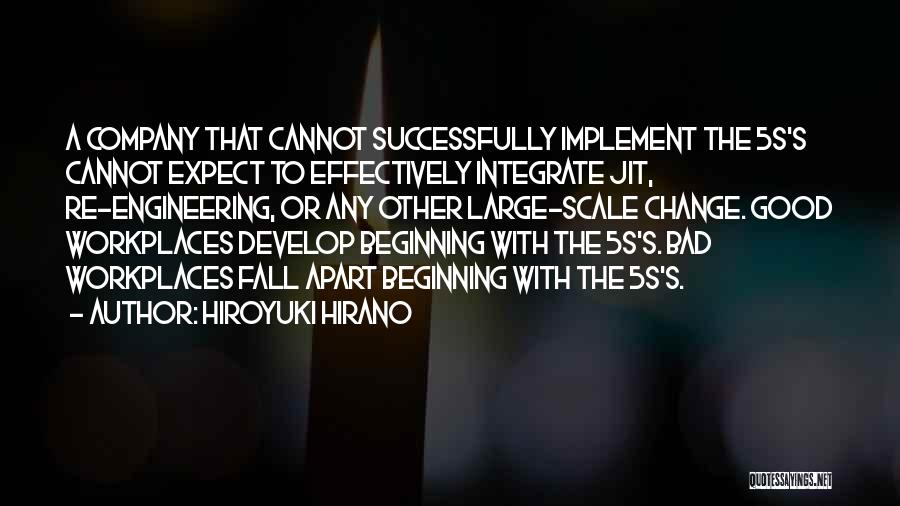 A Workplace Quotes By Hiroyuki Hirano