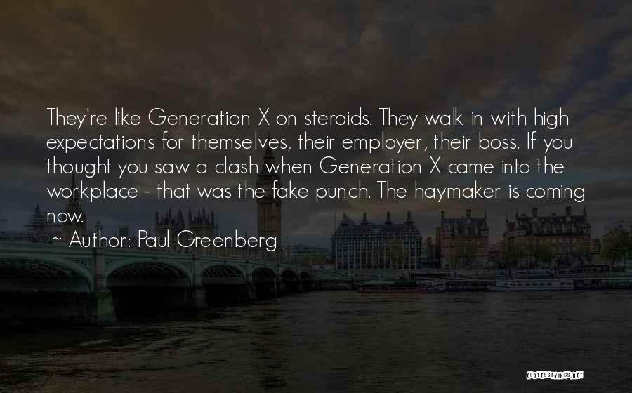 A Workplace Quotes By Paul Greenberg