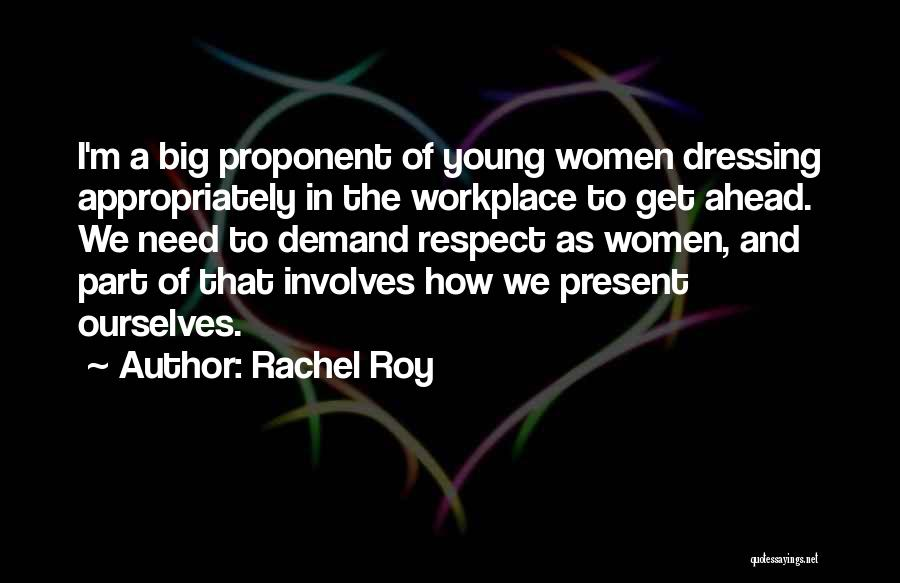 A Workplace Quotes By Rachel Roy