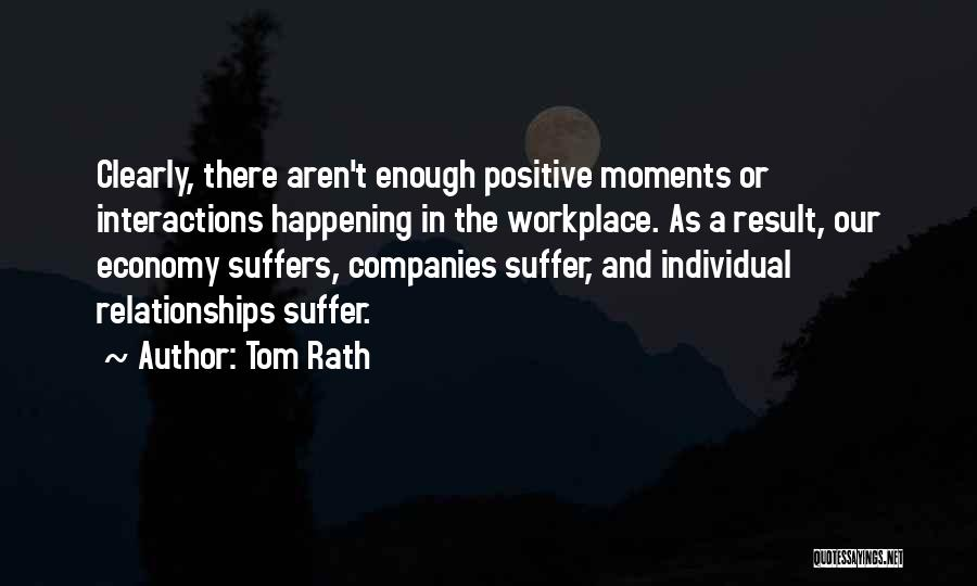 A Workplace Quotes By Tom Rath