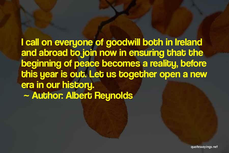 A Year Abroad Quotes By Albert Reynolds
