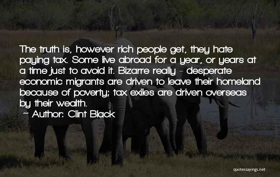 A Year Abroad Quotes By Clint Black