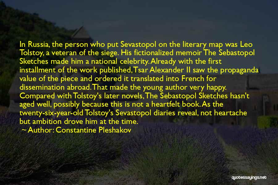A Year Abroad Quotes By Constantine Pleshakov