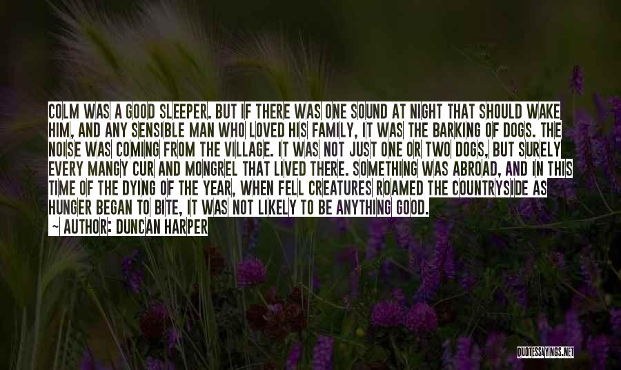 A Year Abroad Quotes By Duncan Harper