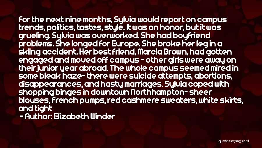 A Year Abroad Quotes By Elizabeth Winder