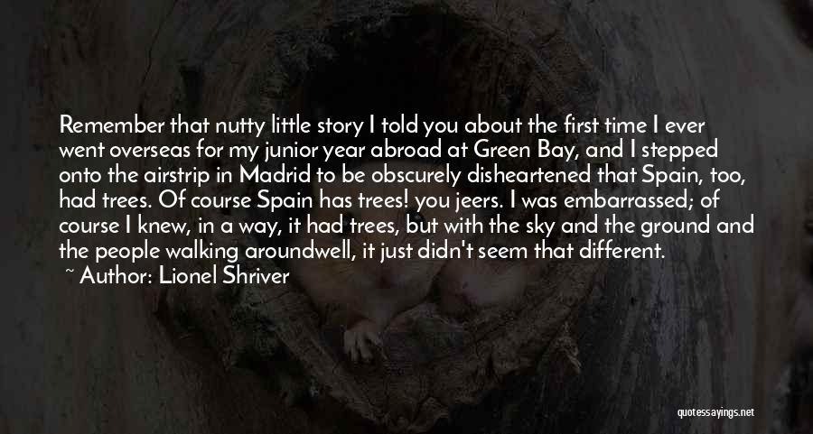 A Year Abroad Quotes By Lionel Shriver