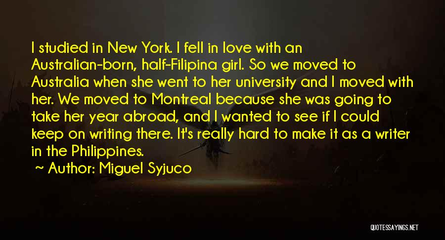 A Year Abroad Quotes By Miguel Syjuco