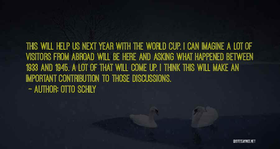A Year Abroad Quotes By Otto Schily