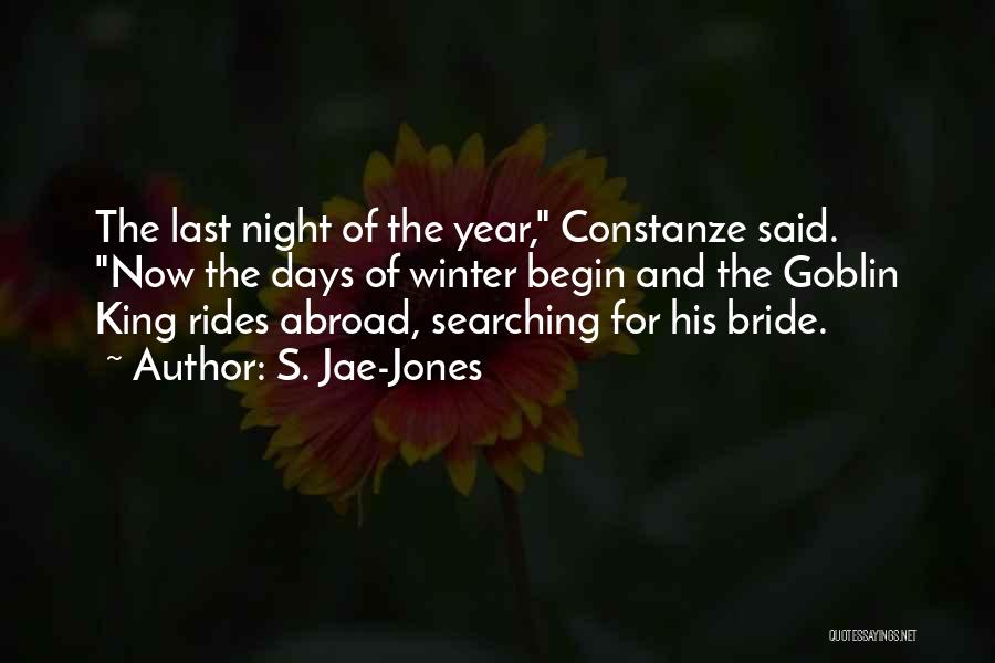 A Year Abroad Quotes By S. Jae-Jones