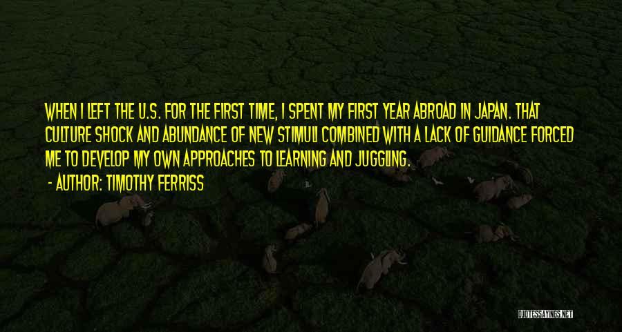 A Year Abroad Quotes By Timothy Ferriss