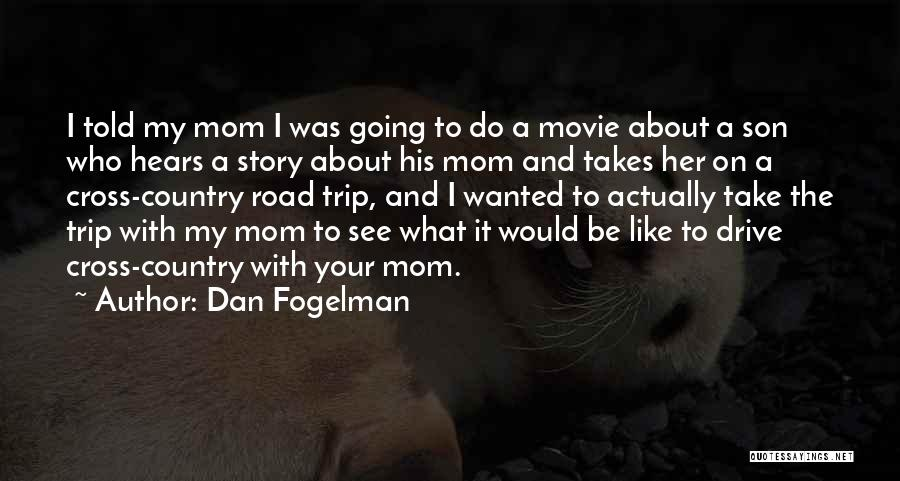 A-z Movie Quotes By Dan Fogelman