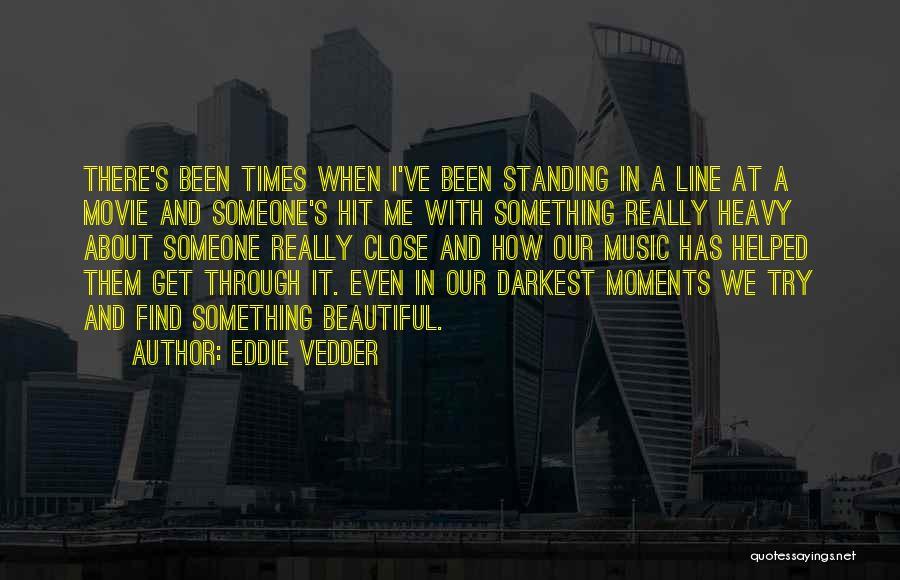 A-z Movie Quotes By Eddie Vedder