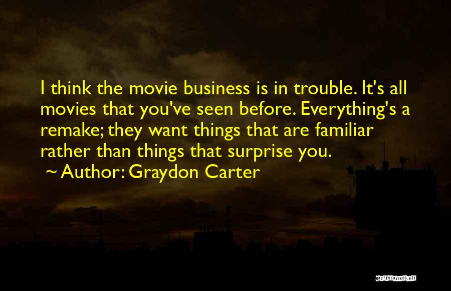 A-z Movie Quotes By Graydon Carter
