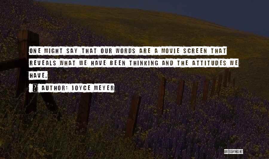 A-z Movie Quotes By Joyce Meyer