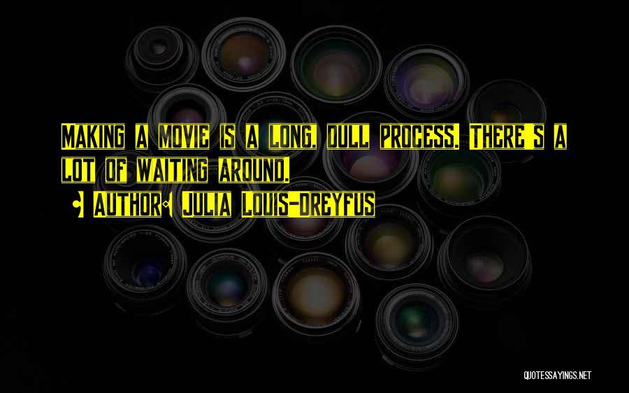 A-z Movie Quotes By Julia Louis-Dreyfus