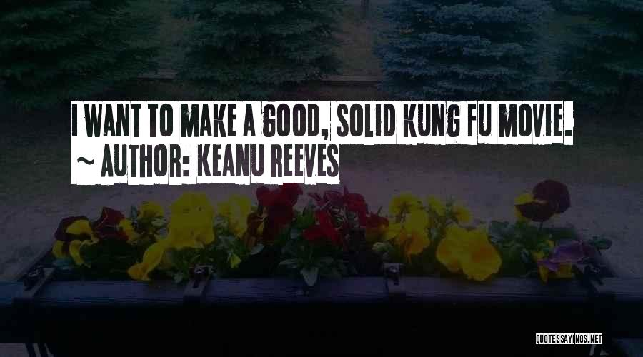 A-z Movie Quotes By Keanu Reeves