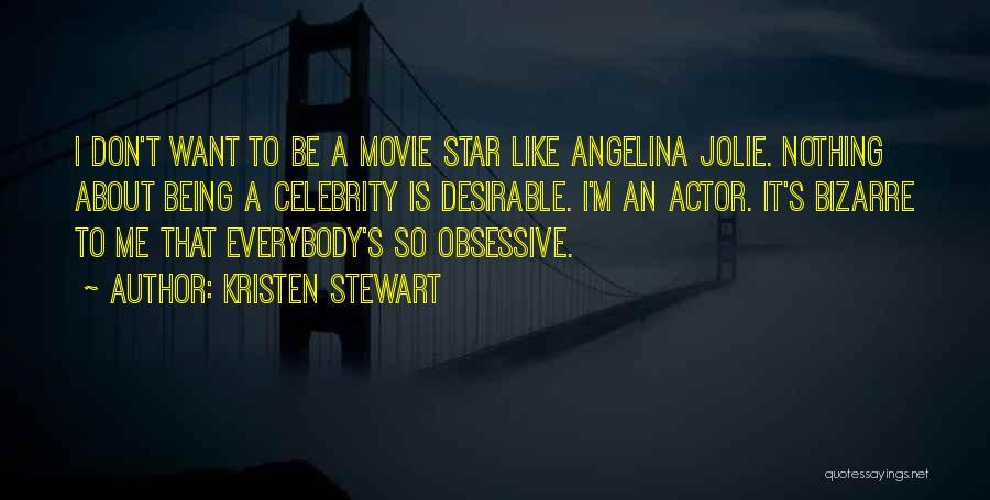A-z Movie Quotes By Kristen Stewart