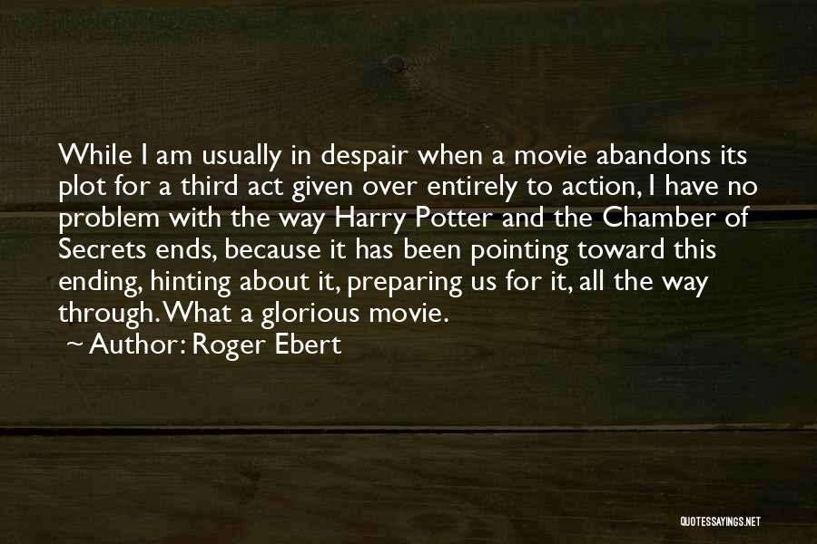 A-z Movie Quotes By Roger Ebert