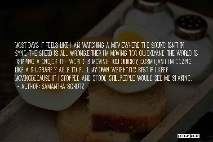 A-z Movie Quotes By Samantha Schutz