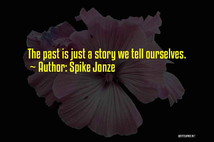 A-z Movie Quotes By Spike Jonze