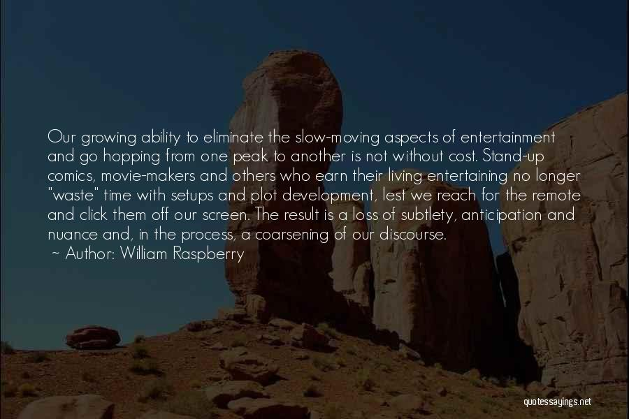 A-z Movie Quotes By William Raspberry