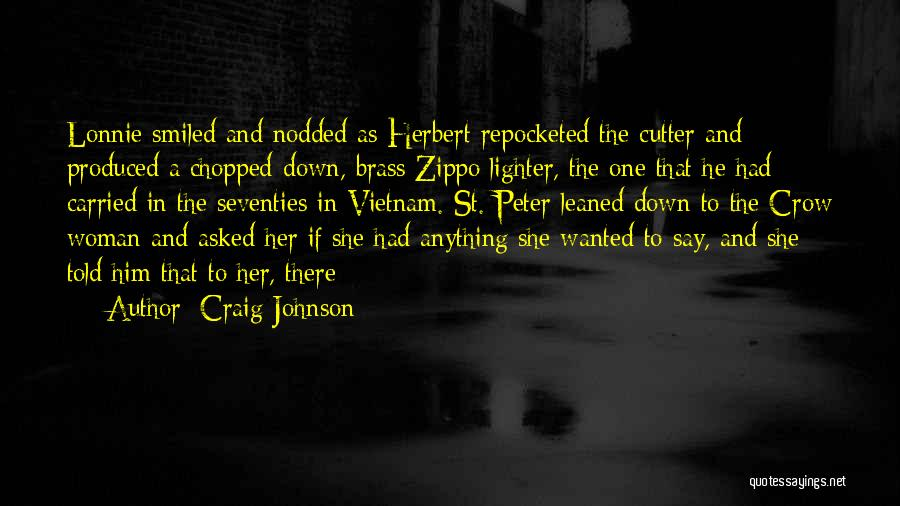 A Zippo Quotes By Craig Johnson