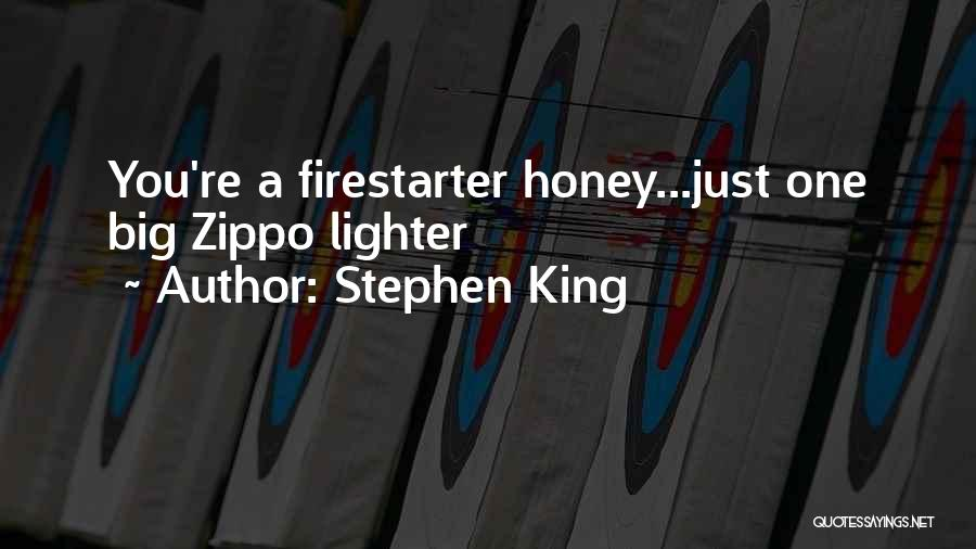 A Zippo Quotes By Stephen King