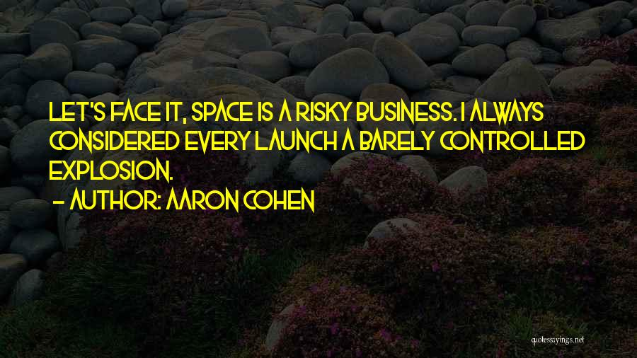 Aaron Cohen Quotes 2016088