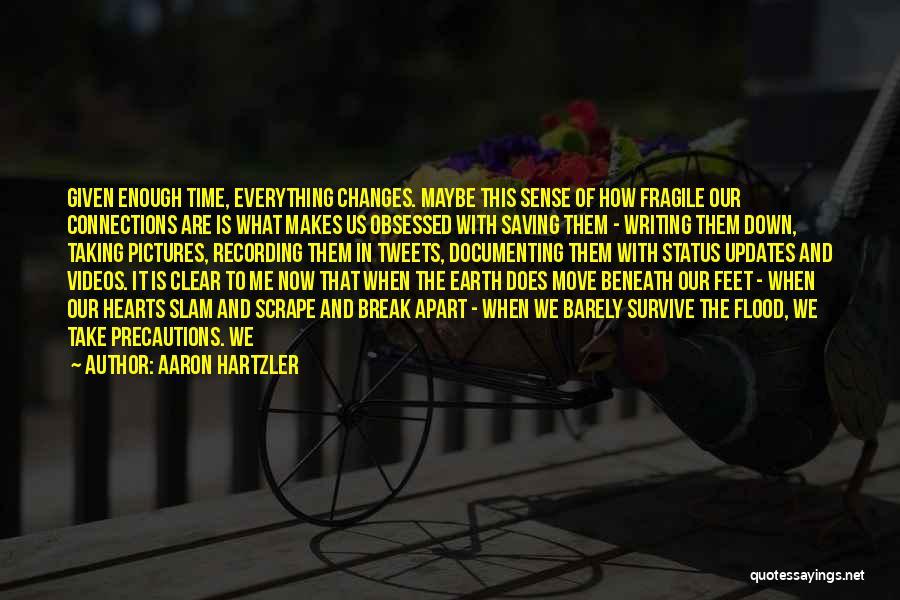 Aaron Hartzler Quotes 1384560