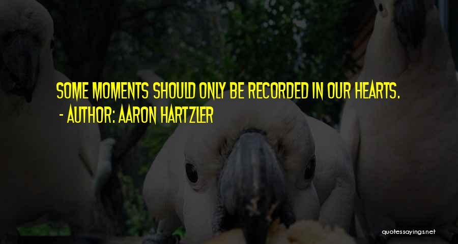 Aaron Hartzler Quotes 1679660