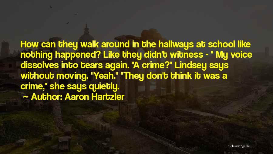 Aaron Hartzler Quotes 1803924