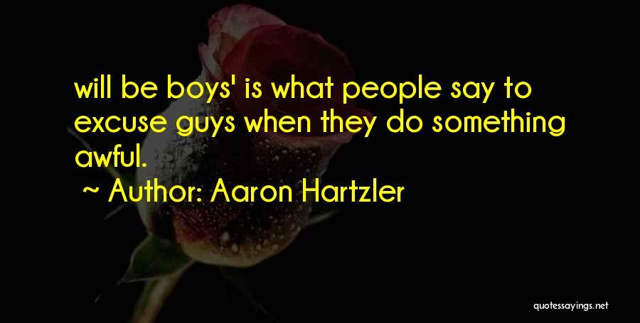 Aaron Hartzler Quotes 952934