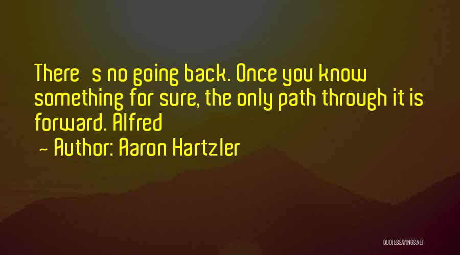 Aaron Hartzler Quotes 997578