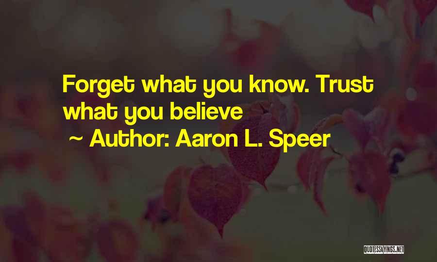Aaron L. Speer Quotes 189778
