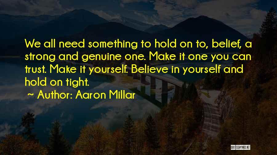 Aaron Millar Quotes 627450
