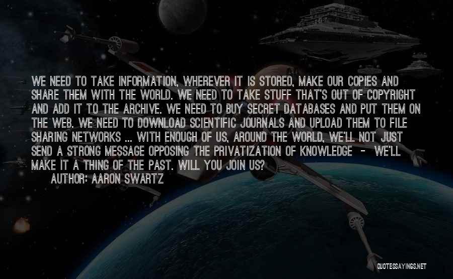 Aaron Swartz Quotes 1702350