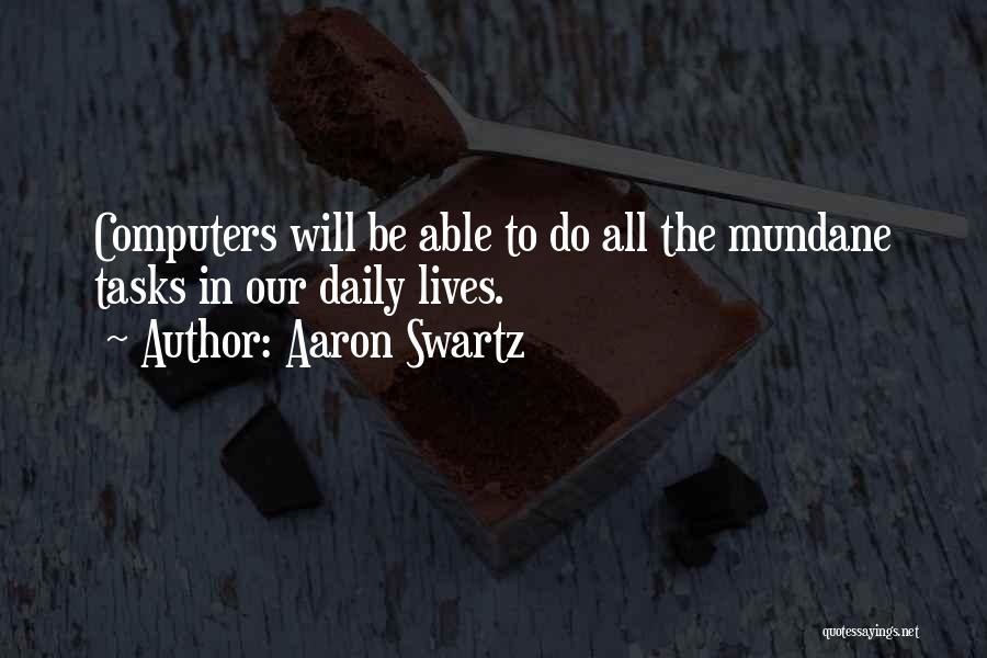 Aaron Swartz Quotes 313528