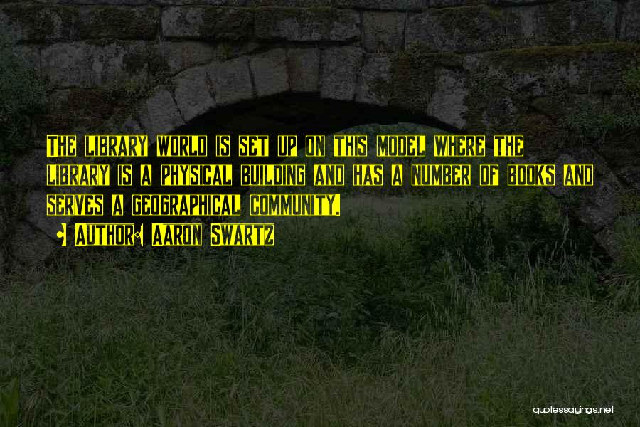 Aaron Swartz Quotes 333993