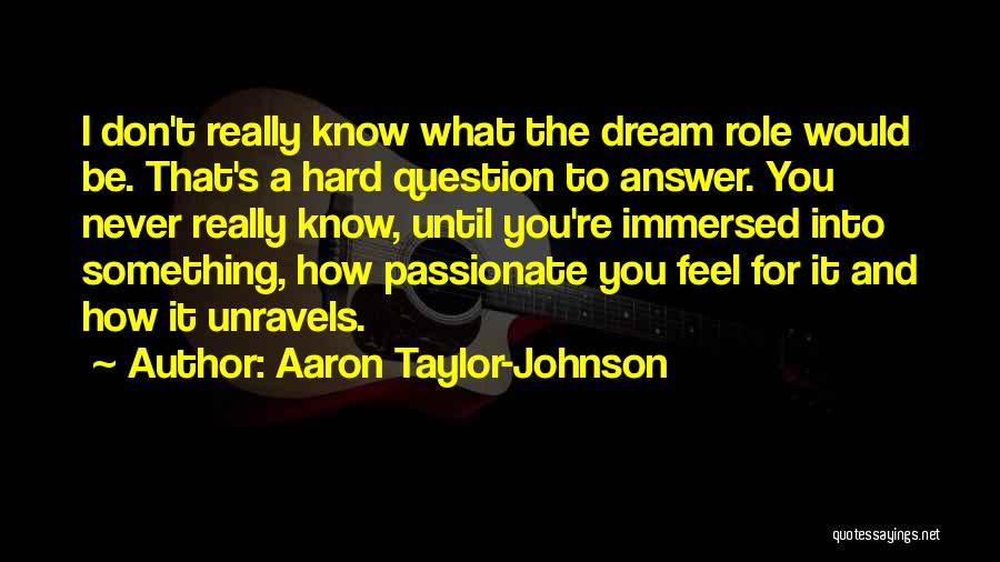 Aaron Taylor-Johnson Quotes 90670