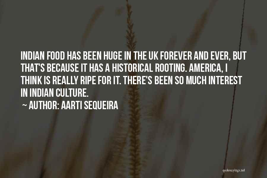 Aarti Quotes By Aarti Sequeira