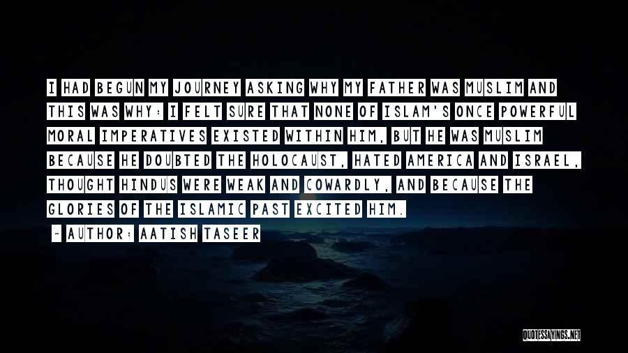 Aatish Quotes By Aatish Taseer