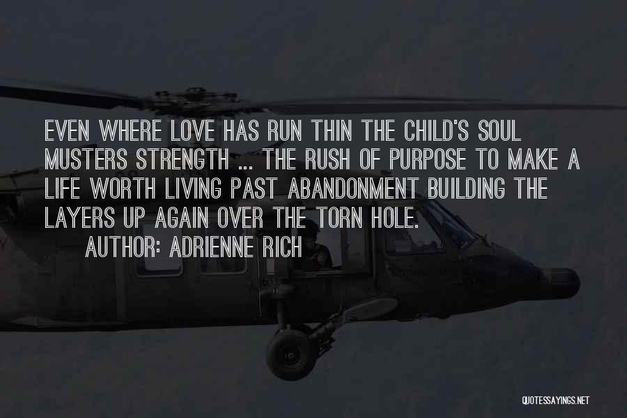 Abandonment Of A Child Quotes By Adrienne Rich