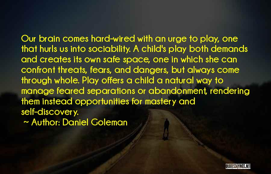 Abandonment Of A Child Quotes By Daniel Goleman