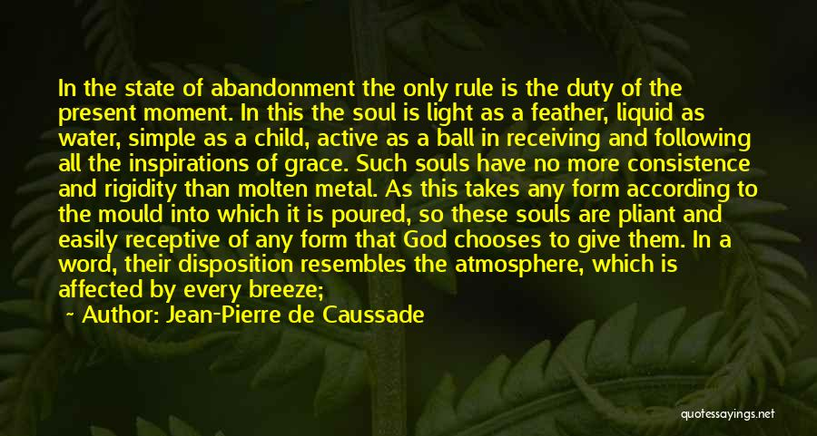 Abandonment Of A Child Quotes By Jean-Pierre De Caussade