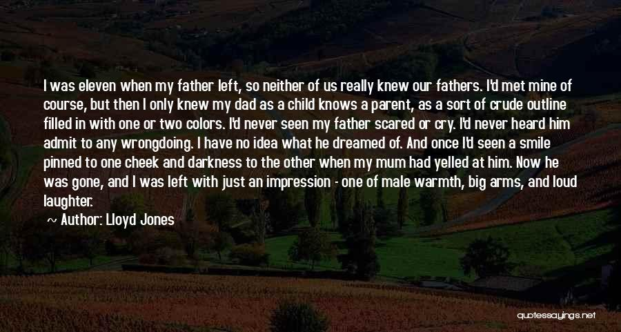 Abandonment Of A Child Quotes By Lloyd Jones