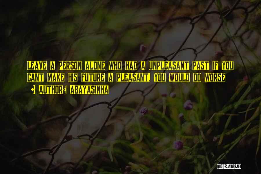 Abayasinha Quotes 637294