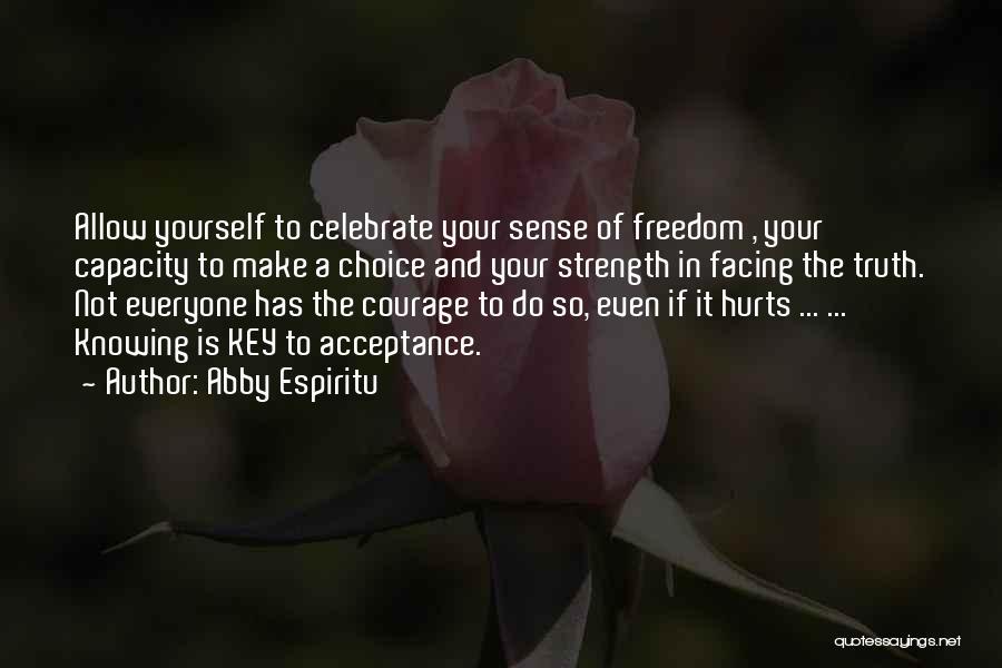Abby Espiritu Quotes 951345